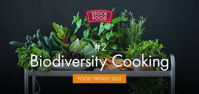 Food Trends 2021: #2 Biodiversity Cooking