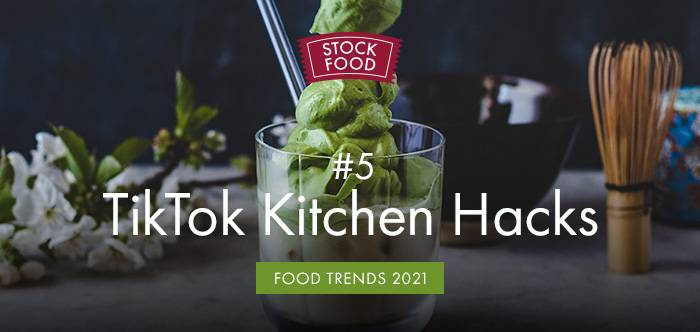 Food Trends 2021: #5 TikTok Kitchen Hacks